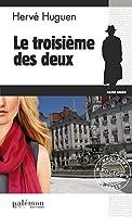 Le troisième des deux: Enquête dans l'Ouest de la France (Enquêtes en série t. 12)
