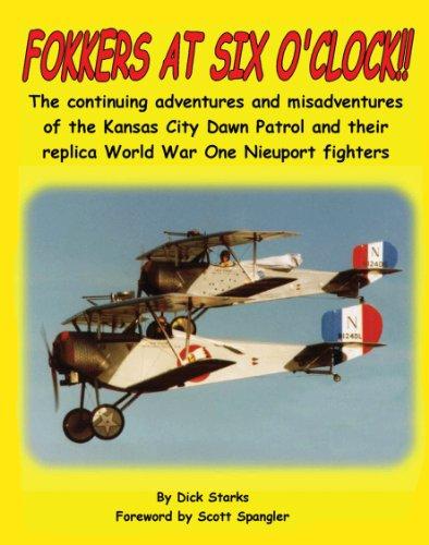 Fokkers At Six O'clock!! (English Edition) por Dick Starks