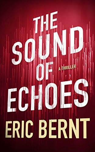 The Sound of Echoes (Speed of Sound Thrillers, Band 2)