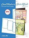 Cardmakers Sketch Book: Ideas to Inspire Creative Card Making