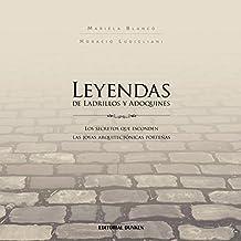 Leyendas de Ladrillos y Adoquines (Spanish Edition)
