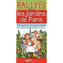 RALLYES DANS LES JARDINS PARISIENS