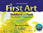 First Art for Toddlers and Twos: Open...