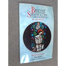 Beguine Spirituality: An Anthology