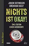 Nichts ist okay!: Zwei Seiten einer Geschichte Roman (Reihe Hanser)