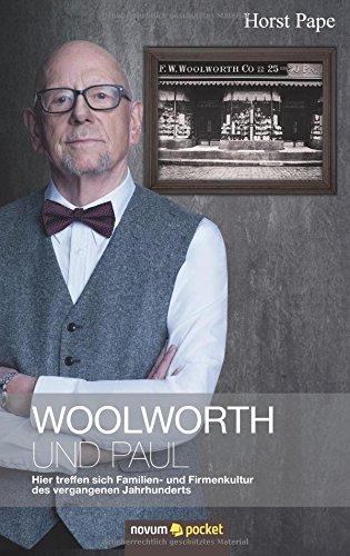 woolworth-und-paul-hier-treffen-sich-familien-und-firmenkultur-des-vergangenen-jahrhunderts