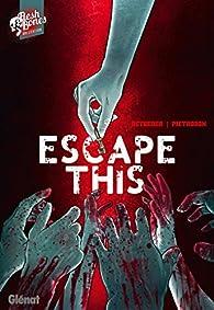 Escape this par Stéphane Betbeder