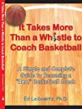 It Takes More Than A Whistle to Coach Basketball: A Simple and Complete