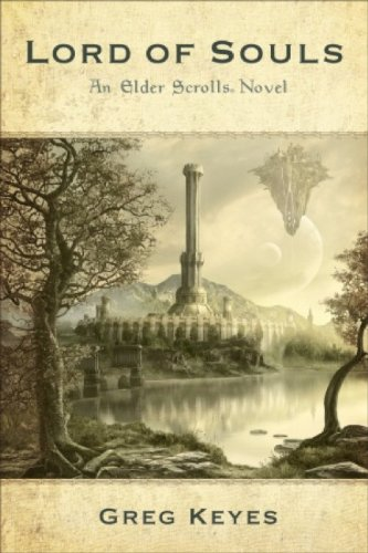 An Elder Scrolls Novel: Lord of Souls: 2 (Elder Scrolls 2) - Greg Keyes