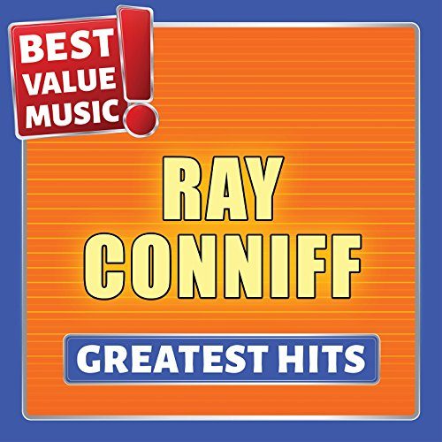 Ray Conniff - Greatest Hits (Best Value Music)