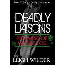 Deadly Liaisons Interlude: Promise of Mistletoe