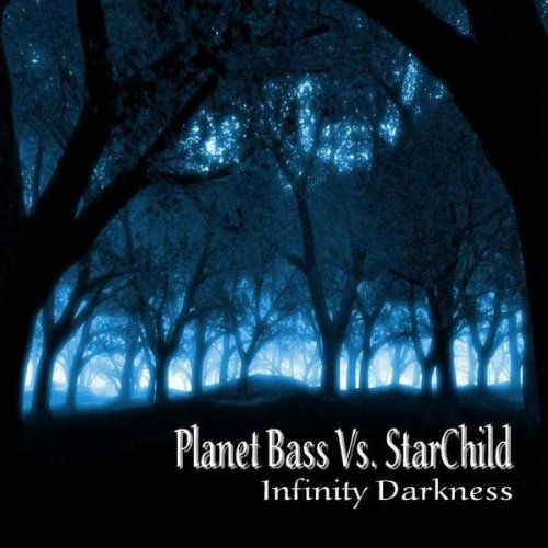 Infinity Darkness (Planet Bass Overdrive Mix)