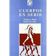 Cuerpos en serie (Estudis sobre la traducció)