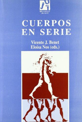 Cuerpos en serie/ Bodies in series