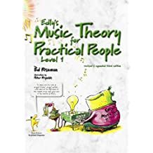 Edly's Music Theory for Practical People Level 1 (English Edition)
