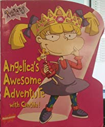 Angelica's Awesome Adventure with Cynthia! (Rugrats) [Taschenbuch] by Kitty R...