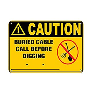 ymot101 Caution Buried Cable Call Before Digging Hazard Labels Sign,Aluminum,Warning Sign for House,Funny Metal Signs for Yard,Wall Plaque,8x12
