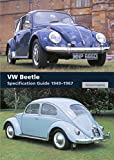 VW Beetle Specification Guide 1949-1967 (English Edition)