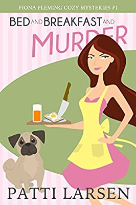 Bed and Breakfast and Murder (Fiona Fleming Cozy Mysteries Book 1) produced by Mayhem and Murder Ink - quick delivery from UK.