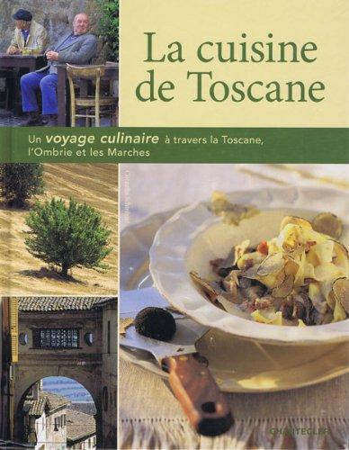 La cuisine de Toscane