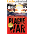 Plague War (the Plague Year trilogy Book 2)