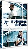 """Afficher """"A 5 heures de Paris"""""""