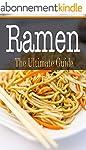 Ramen: The Ultimate Guide (English Ed...