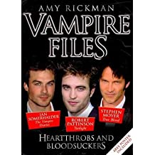 [( The Vampire Files: Heartthrobs and Bloodsuckers )] [by: Amy Rickman] [Apr-2011]