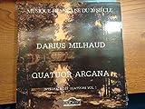 MILHAUD: Integrales de Quatuors vol. 1 - Quatuor n. 14, 9, 3, 17, 4-Vinyl LP-CYBELIA - Francia-CYB CY 651/652-MILHAUD Darius (Francia)-Quartetto Arcana