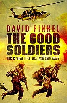 The Good Soldiers (English Edition) von [Finkel, David]