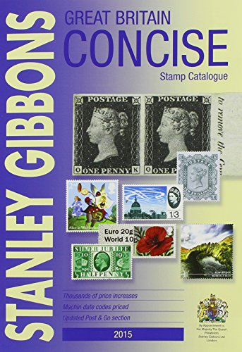 Great Britain Concise Stamp Catalogue (Great Britain Catalogue)