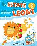 Un'estate da leoni. Vacanza. Per la 3ª classe elementare. Con Libro: Storie del viavai. Con Libro: Salviamo il mondo