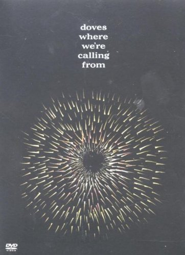 doves-where-were-calling-from-dvd-2002