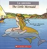 Bilingual Tales: La sirenita / The Little Mermaid