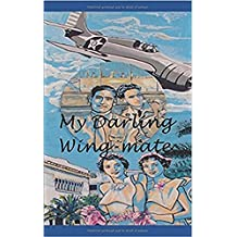 My Darling Wing-mate (Operation TORCH) (English Edition)