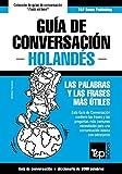 Guía de Conversación Español-Holandés y vocabulario temático de 3000 palabras