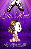 The Reel: Irish Dancing chapter book for girls 6-10 (English Edition)