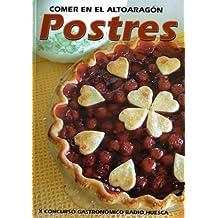 """Comer en el Altoaragón """"Postres"""""""