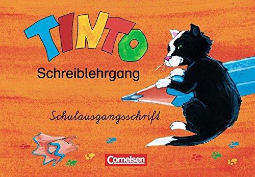 Tinto 1 - Zu allen JÜL-Ausgaben 2003 / 1./2. Schuljahr - Schreiblehrgang in Schulausgangsschrift,