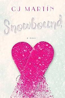 Snowbound by [Martín, CJ]