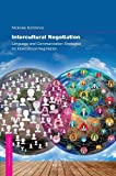 Intercultural Negotiation (Communication and Society)