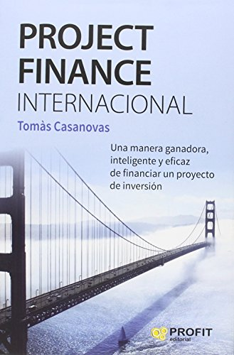 Project Finance Internacional por Tomas Casanovas Martínez
