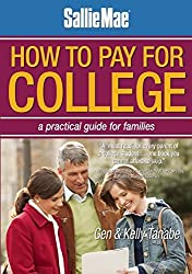 Sallie Mae How to Pay for College: A Practical Guide for Families by Gen Tanabe (2011-09-01)
