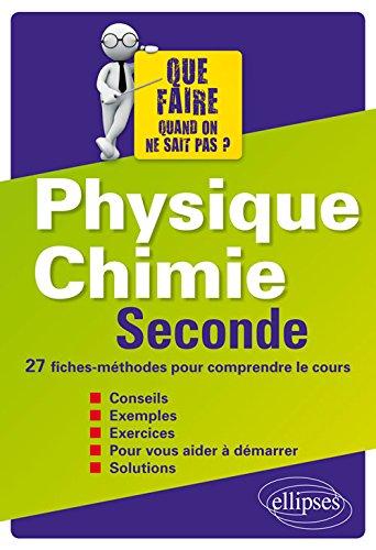 Physique Chimie Seconde 27 Fiches-Méthodes pour Comprendre le Cours par Élodie Glowacz