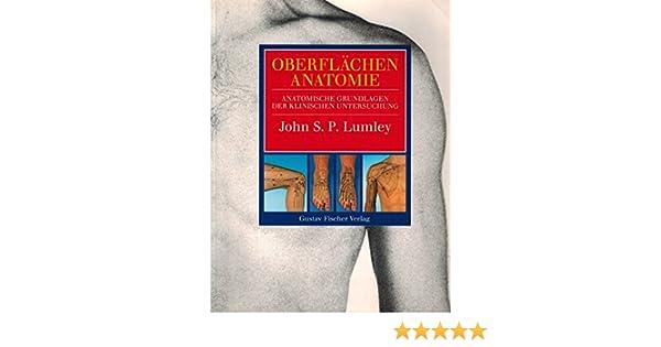 Oberflächenanatomie: Amazon.de: John S. P. Lumley, Carole Reeves: Bücher