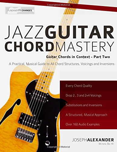 Jazz Guitar Chord Mastery: Volume 2