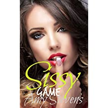 SISSY GAME: (Transformation, Feminization, First Time) (English Edition)