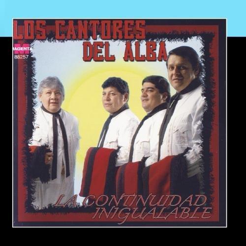 La Continuidad Inigualable by Los Cantores Del Alba Hoy
