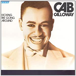 Cab Calloway -  1930-1931