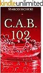 C.A.B. 102 (Italian Edition)